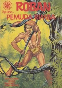 RobanPemuda Rimba, John Lo, 1979pic source: sastrokomik